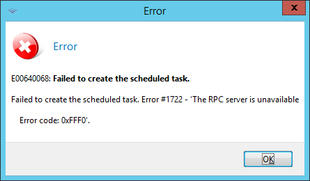Failed to create the scheduled task Error #1722 | Acronis Forum